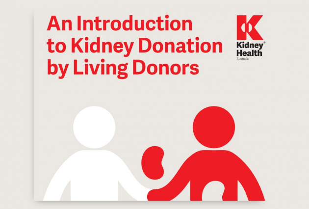 An introduction to kidney donation by living donors handbook kidney health australia